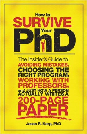 How to Survive a PhD